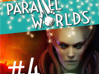 Parallel Worlds Issue 4