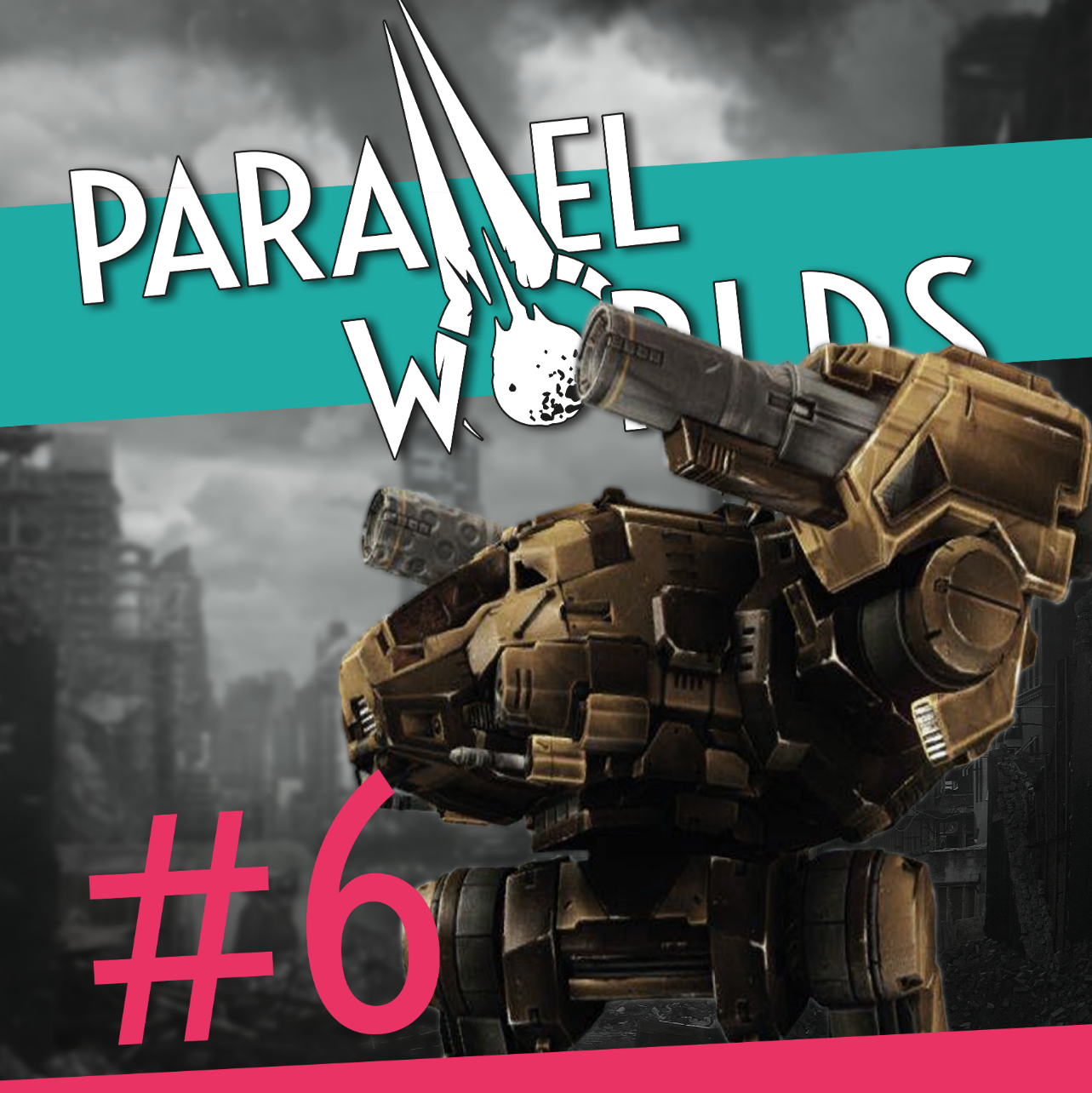 Parallel Worlds Issue 6 -  Parallel Worlds