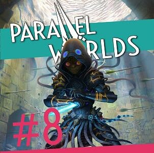 Parallel Worlds Issue 8